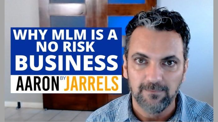 Why MLM is a no-risk business