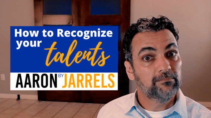 How to recognize your talents