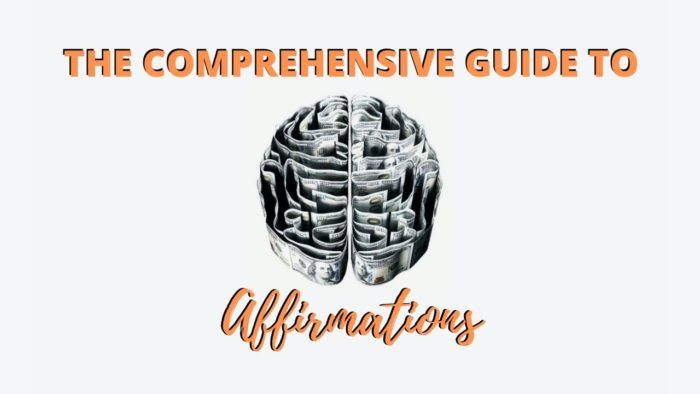 Comprehensive Guide to Affirmations
